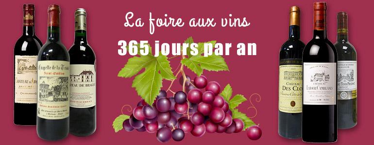 La foire aux vins 365 jours par an